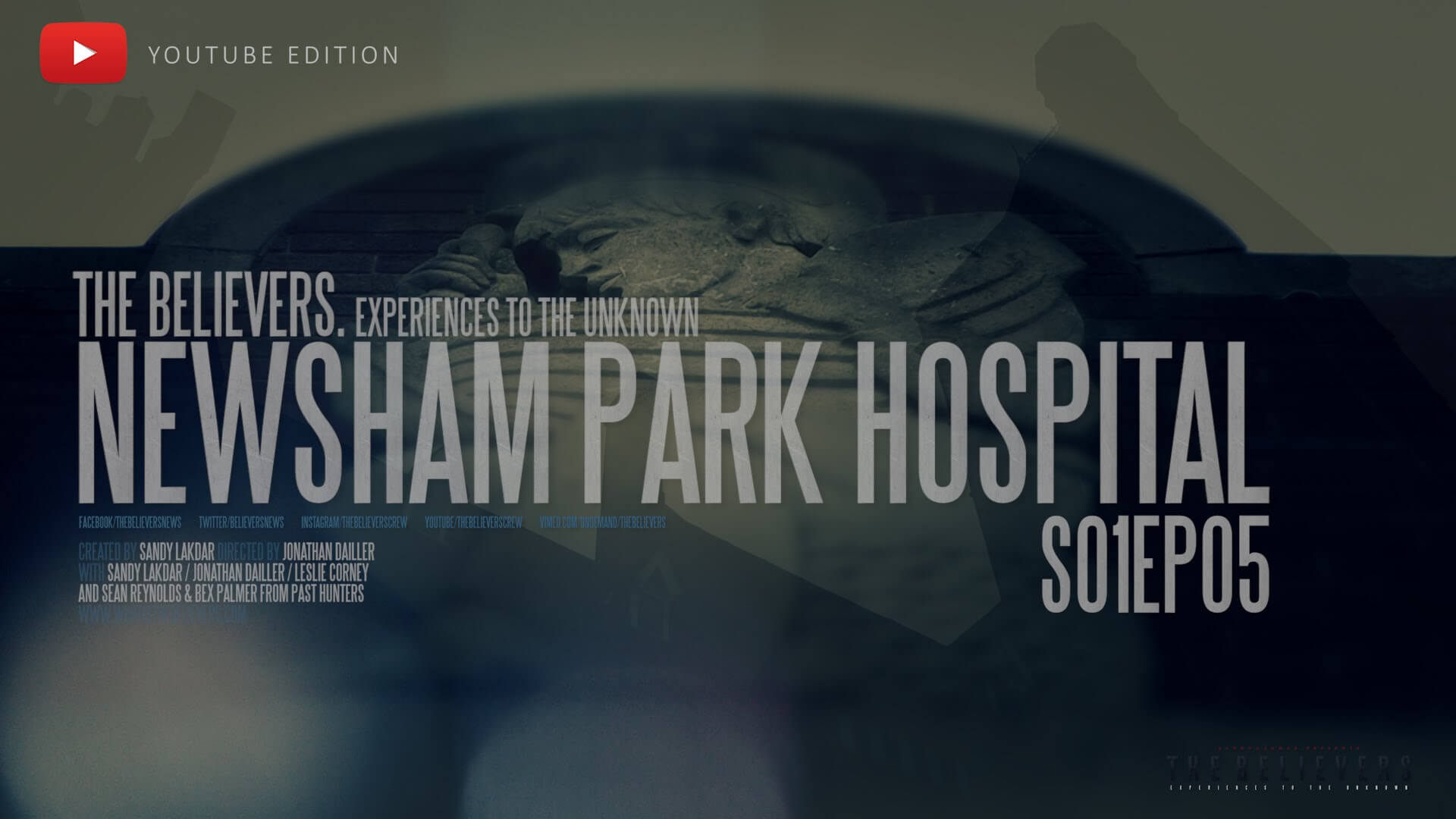 The Newsham Park Hospital - The Believers